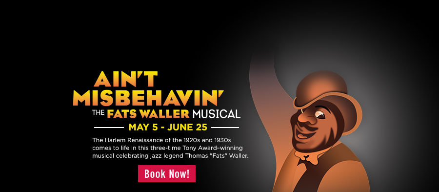 BB's Stage Door Canteen presents 'Ain't Misbehavin;.' Click for more info on tickets and showtimes.