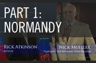 Rick Atkinson Video Series - Part 1: Normandy