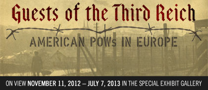 Guests of the Third Reich: American POWs in Europe