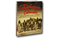 Tuskegee Airmen: An Illustrated History
