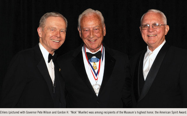 Ehlers (pictured with Governor Pete Wilson and Gordon H. 'Nick' Mueller) was among recipients of the Museum's highest honor, the American Spirit Award.