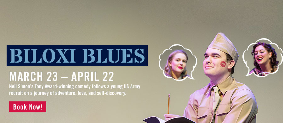 BB's Stage Door Canteen presents 'Biloxi Blues.' Click for more info on tickets and showtimes.