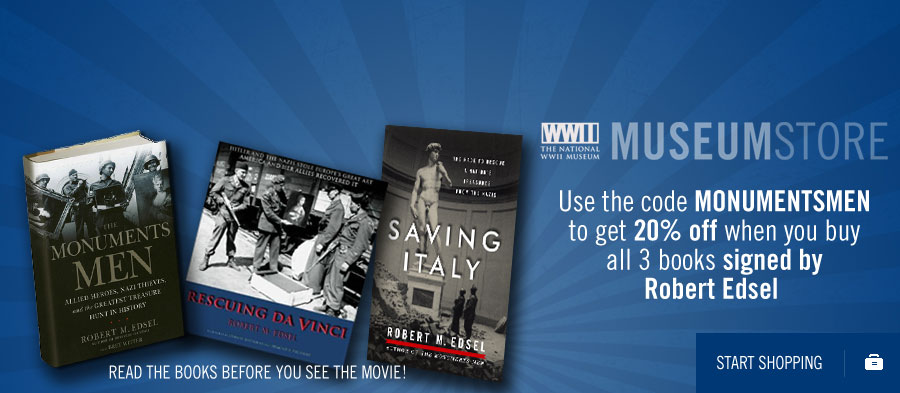 Use the code MONUMENTSMEN to get 20% OFF when you guy all 3 books signed by Robert Edsel. Read the books before you see the movie! Start Shopping!