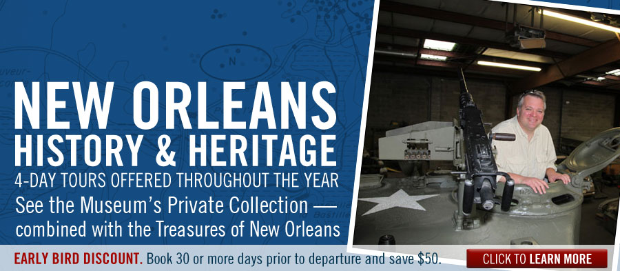 Visit the Museum and New Orleans with the History & Heritage Tour. 4-day tours available every month.