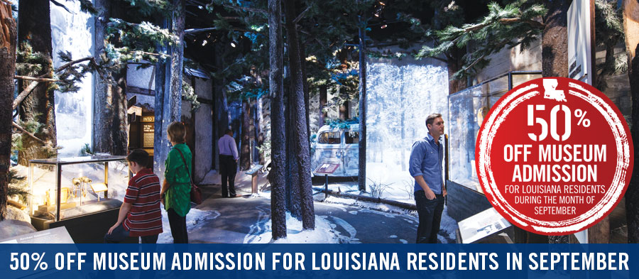 50% off Museum Admission for Louisiana Residents in September