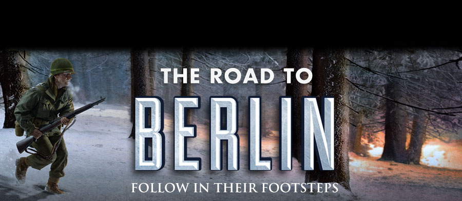 'Road to Berlin' | Follow in Their Footsteps