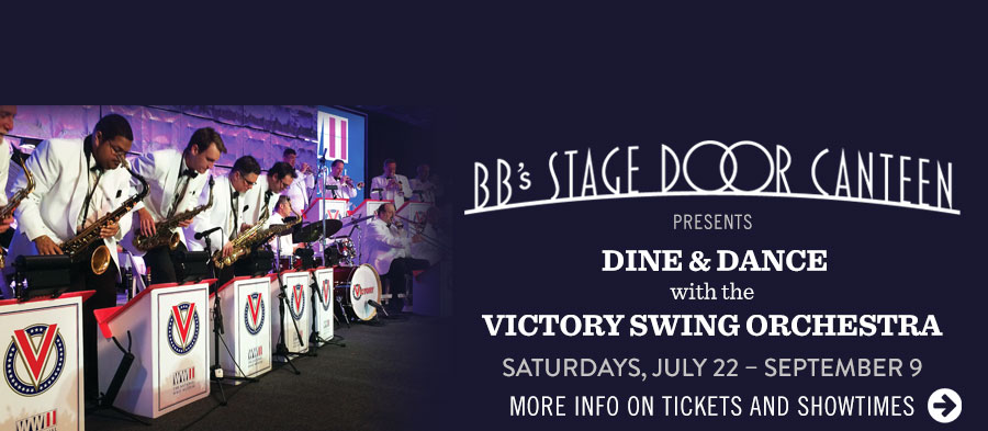 BB's Stage Door Canteen presents Dine & Dance with the Victory Swing Orchestra. Click for more info on tickets and showtimes.