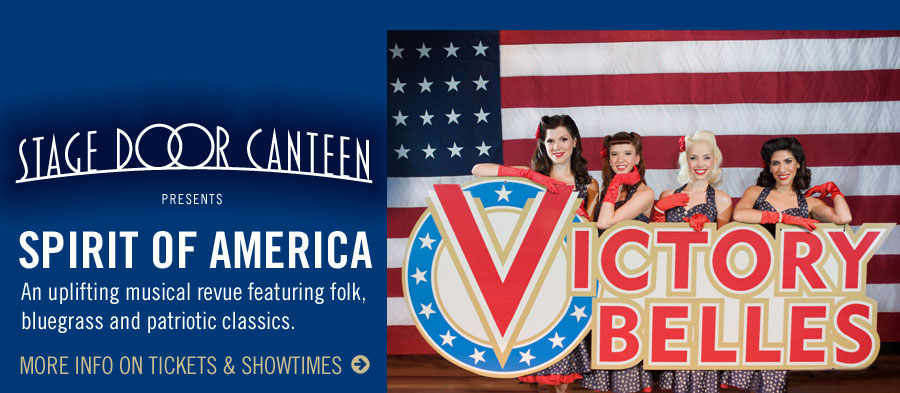 Stage Door Canteen presents Spirit of America! An uplifting musical revue featuring folk, bluegrass and patriotic classics. Click for more info on tickets and showtimes.