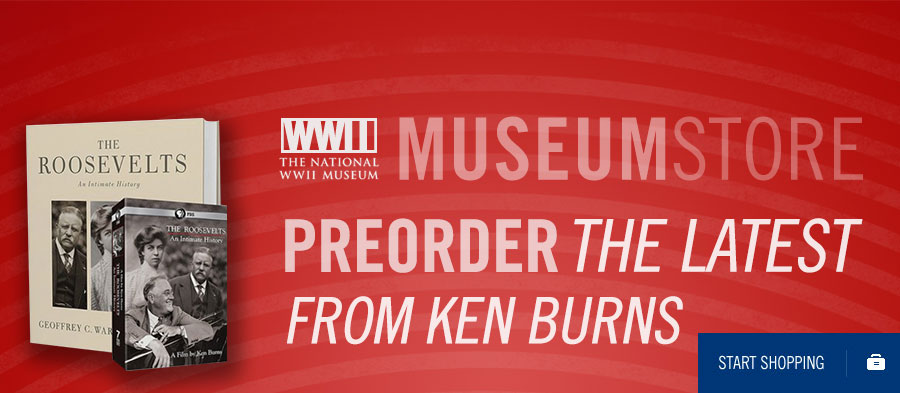The National WWII Museum Store. Preorder the latest from Ken Burns. Start Shopping.