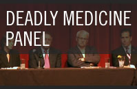 Deadly Medicine Panel Discussion