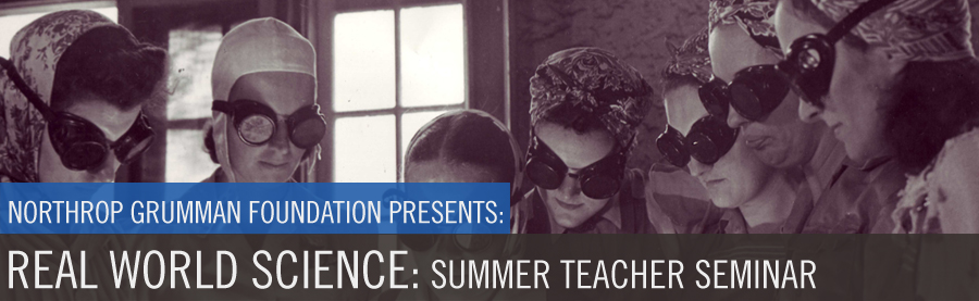 Real World Science Summer Teacher Seminar