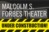 The Malcolm S. Forbes Theater