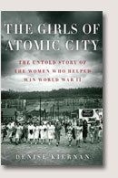 'The Girls of Atomic City' by Denise Kiernan