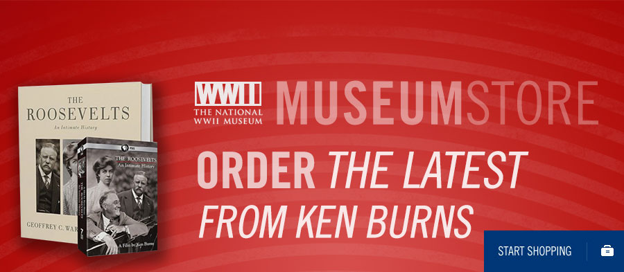 The National WWII Museum Store. Order the latest from Ken Burns. Start Shopping.
