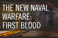 The New Naval Warfare: First Blood