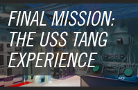 Final Mission: USS Tang Experience